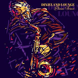 Album Dixieland Lounge from Elena Torne