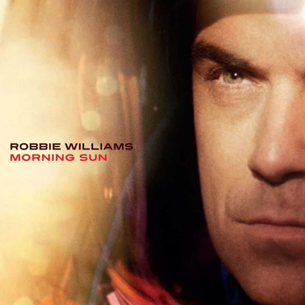 Morning Sun 2009 Robbie Williams