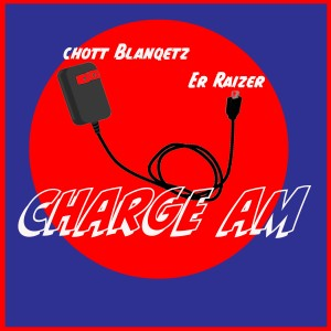 Album Charge Am from C-Hott Blanqetz