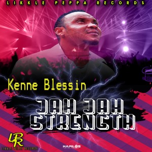 Album Jah Jah Strength from Kenne Blessin