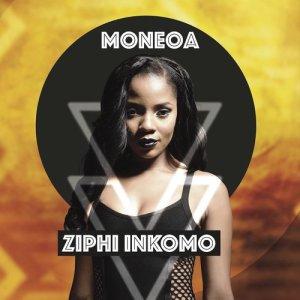 Album Ziphi Inkomo from Moneoa
