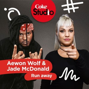 Album Run Away (Coke Studio South Africa: Season 2) - Single from Aewon Wolf