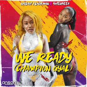 We Ready (Champion Gyal)