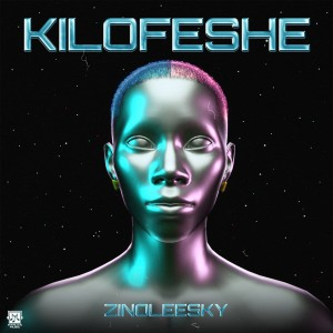 Listen to Kilofeshe song with lyrics from Zinoleesky