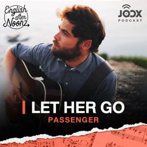 อัลบัม English AfterNoonz: Let Her Go - Passenger ศิลปิน English AfterNoonz [ครูนุ่น Podcast]