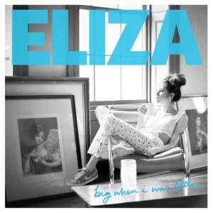 Album Big When I Was Little from Eliza Doolittle