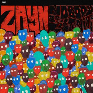 Album Nobody Is Listening from ZAYN