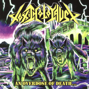 Album An Overdose of Death... from Toxic Holocaust