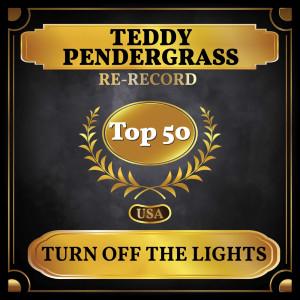 Album Turn Off the Lights (Billboard Hot 100 - No 48) from Teddy Pendergrass