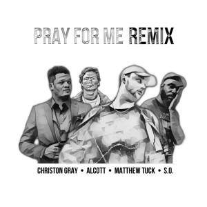 Album Pray for Me Remix from Christon Gray
