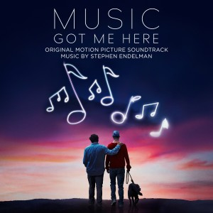 Album Music Got Me Here (Original Motion Picture Soundtrack) from Stephen Endelman