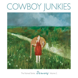 Album Demons (The Nomad Series Volume 2) from Cowboy Junkies