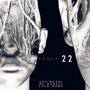 Loula 22 dari Ada Band