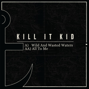 Album Wild And Wasted Waters from Kill It Kid