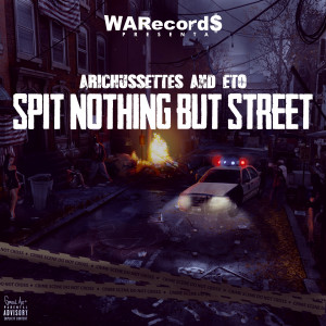 Album Spit Nothing But Street from Arichussettes