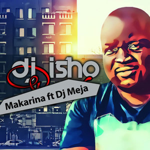 Album Makarina Single from DJ Isho