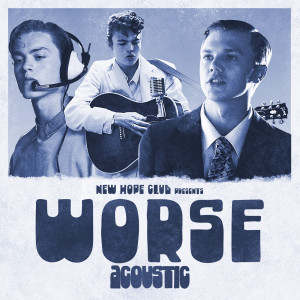 Album Worse from New Hope Club