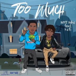 Album Too Much (Explicit) from Kofi
