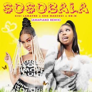 Album Sosobala (Amapiano Remix) (Explicit) from Gigi Lamayne