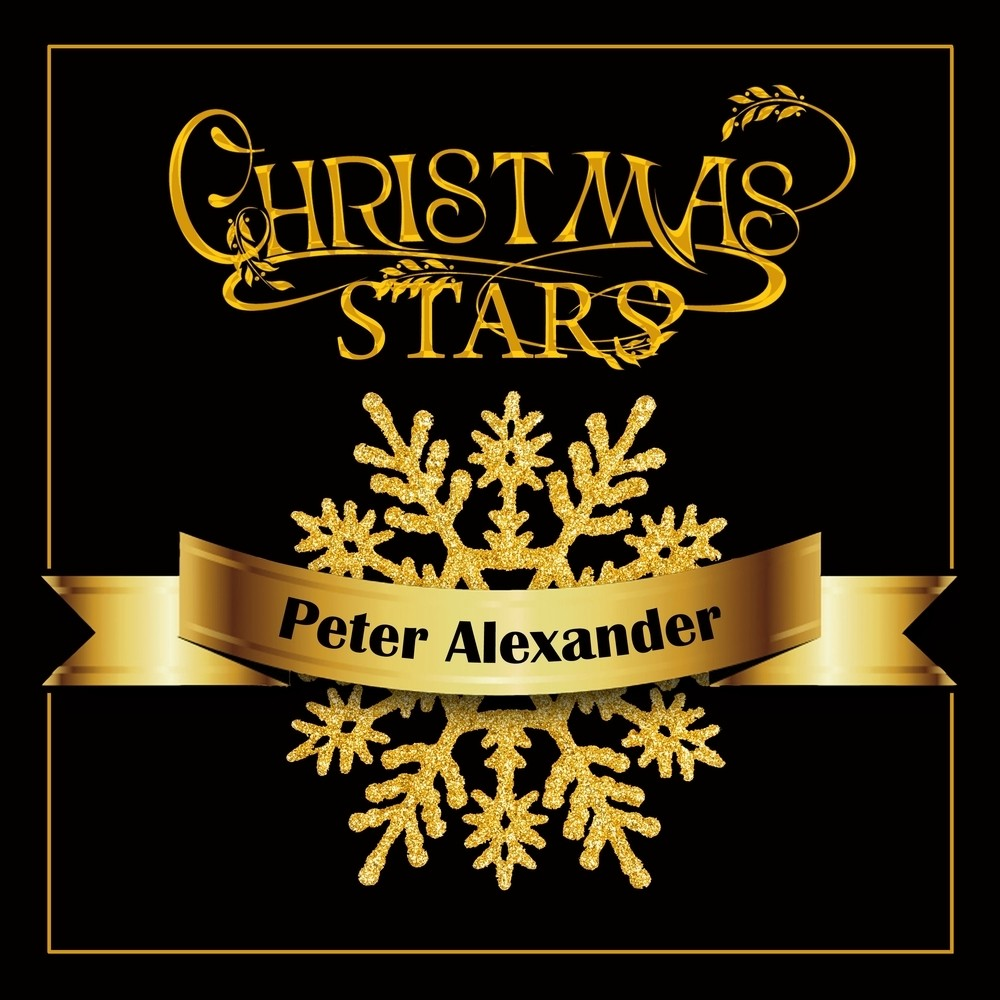 Christmas Stars: Peter Alexander MP3 Download | Free MP3 ...