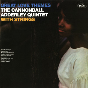 Great Love Themes 2011 Cannonball Adderley