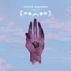 Porter Robinson的專輯Worlds