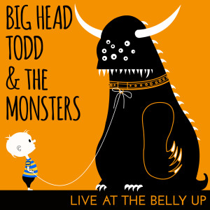 Album Live at the Belly Up from Big Head Todd and The Monsters