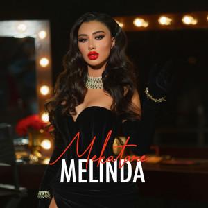 Mekatare (Explicit) dari Melinda