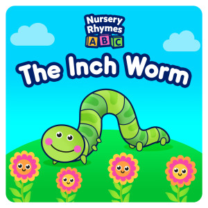 Nursery Rhymes ABC的專輯The Inch Worm