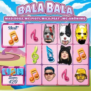 Album Bala Bala (feat. MC Anônimo) from Mad Dogz