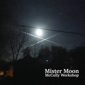 Album Mister Moon from McCully Workshop
