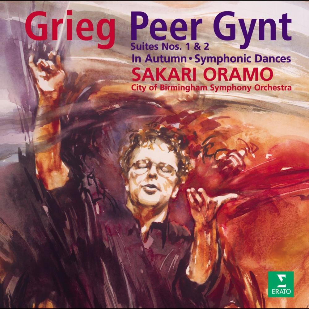 Grieg : Peer Gynt Suite No.2 Op.55 : I The Abduction - Ingrid's Lament 2005 Sakari Oramo