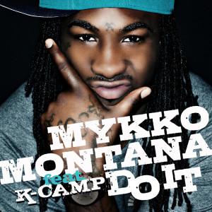 Listen to Do It song with lyrics from Mykko Montana