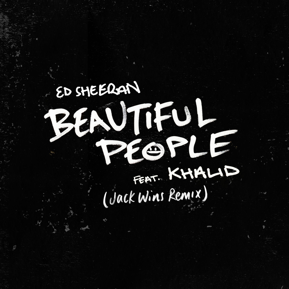 ฟังเพลงอัลบั้ม Beautiful People (feat. Khalid) [Jack Wins Remix]