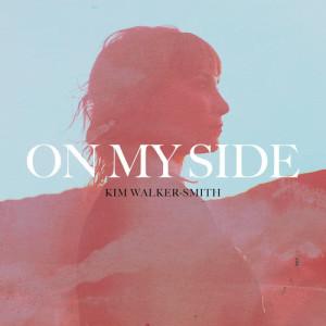 Album On My Side from Kim Walker-Smith