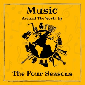 Album Music Around the World by the Four Seasons from The Four Seasons