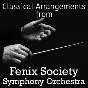 Album Classical Arrangements from Fenix Society Symphony Orchestra from Fenix Society Symphony Orchestra