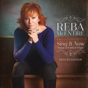 Album Sing It Now: Songs Of Faith & Hope from Reba McEntire