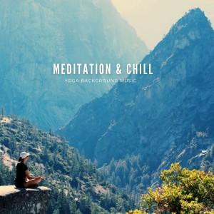 Album Meditation & Chill from Meditation Music