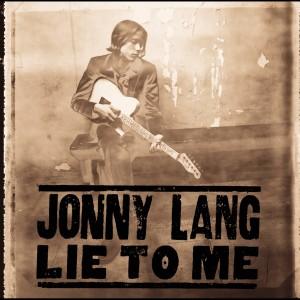 Lie To Me 1997 Jonny Lang