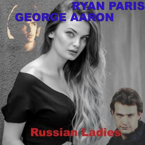 Album Russian Ladies (Italo Disco Remake) from Ryan Paris