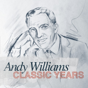 Listen to Forbidden Love song with lyrics from Andy Williams