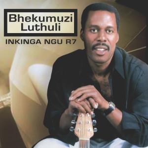 Album Inkinga Ngu R7 from Bhekumuzi Luthuli