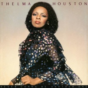 Album Never Gonna Be Another One from Thelma Houston