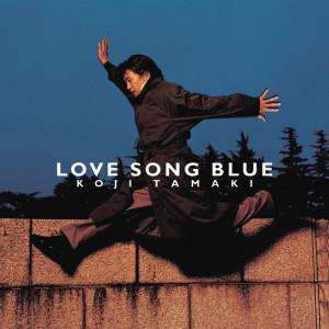 Album LOVE SONG BLUE from 玉置浩二