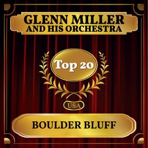 Album Boulder Bluff from Glenn Miller and His Orchestra