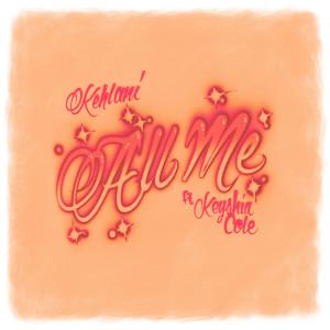 Keyshia Cole的專輯All Me (feat. Keyshia Cole) (Explicit)