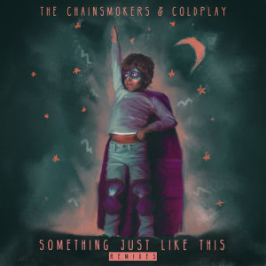 The Chainsmokers的專輯Something Just Like This (Remix Pack)
