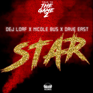 """Album Star (From """"True to the Game 2"""") from Dej Loaf"""