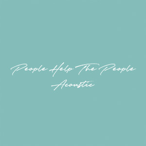 Album People Help The People (Acoustic) from Birdy